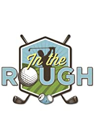In the Rough (2017)