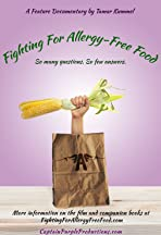 Fighting for Allergy-Free Food