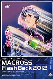 Super Dimensional Fortress Macross: Flash Back 2012
