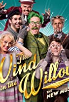The Wind in the Willows : The Musical