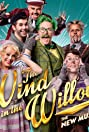 The Wind in the Willow: The New Musical