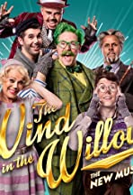 The Wind in the Willows: The Musical