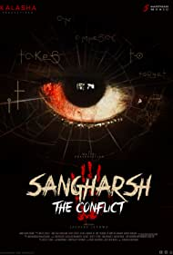 Sangharsh (The Conflict) (2020)