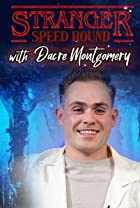 S3.E97 - Stranger Speed Round With Dacre Montgomery