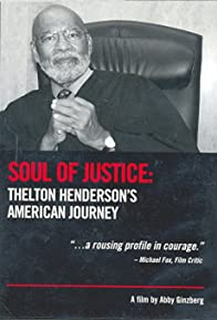 Primary photo for Soul of Justice: Thelton Henderson's American Journey