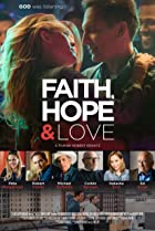 Faith, Hope & Love (2019) Poster