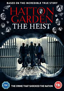 the Hatton Garden the Heist download