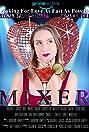 Mixer (2020) Poster