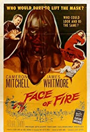 Face of Fire (1959) Poster - Movie Forum, Cast, Reviews