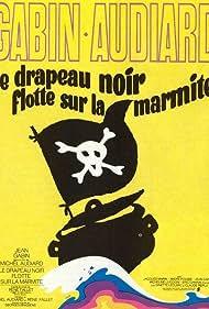 Le drapeau noir flotte sur la marmite (1971)