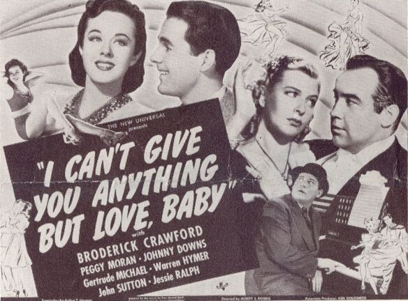 Image result for i can't give you anything but love baby 1940