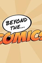 Beyond the Comics Poster