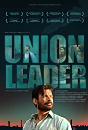 Union Leader (2017) Hindi Dubbed Full Movie Watch thumbnail