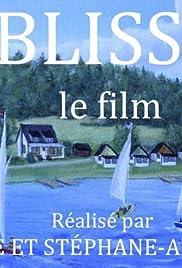 Blisse, le film Poster