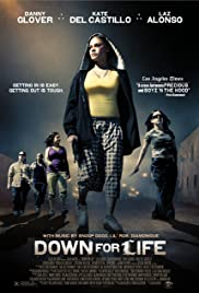 Down for Life (2009) Poster - Movie Forum, Cast, Reviews