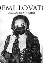 Demi Lovato: Commander in Chief