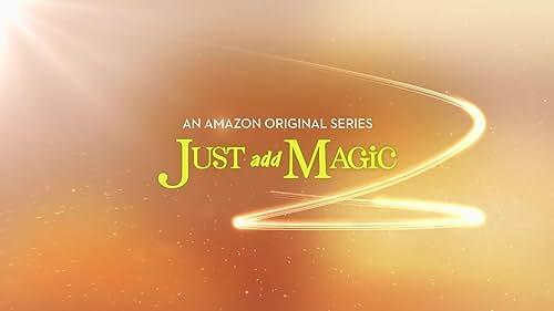 Just Add Magic Season 1 - Official Trailer