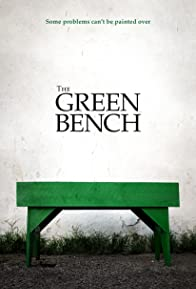 Primary photo for The Green Bench