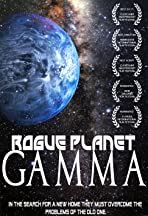 Rogue Planet Gamma