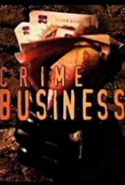 Crime Business Poster
