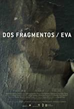 Dos fragmentos/Eva
