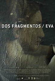 Dos fragmentos/Eva Poster