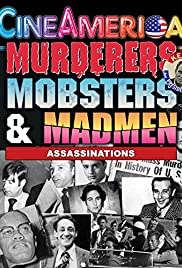 Murderers, Mobsters & Madmen Vol. 2: Assassination in the 20th Century Poster