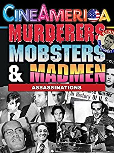 Watch web movies ipad Murderers, Mobsters \u0026 Madmen Vol. 2: Assassination in the 20th Century by [WQHD]