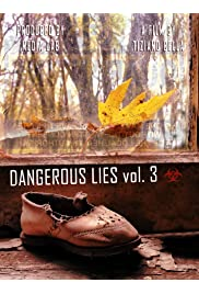 Dangerous Lies Vol. 3