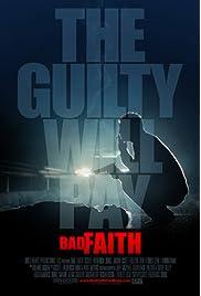 ##SITE## DOWNLOAD Bad Faith () ONLINE PUTLOCKER FREE