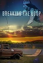 Breaking the Loop