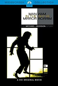 Primary photo for Man in the Mirror: The Michael Jackson Story