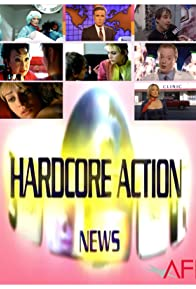Primary photo for Hardcore Action News