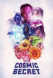 The Cosmic Secret Poster
