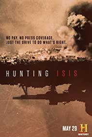 Hunting ISIS (2018) Poster - TV Show Forum, Cast, Reviews