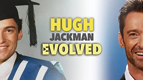 The Evolution of Hugh Jackman