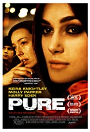 Pure (2002) Poster - Movie Forum, Cast, Reviews