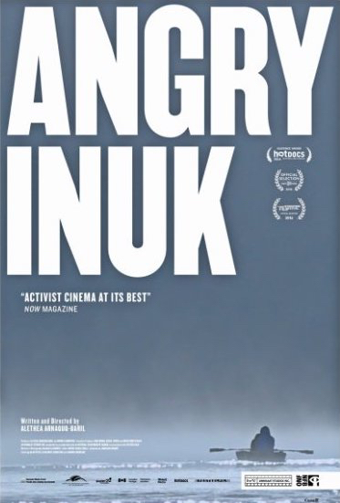 Movie poster for Angry Inuk