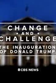 Change and Challenge: The Inauguration of Donald Trump Poster