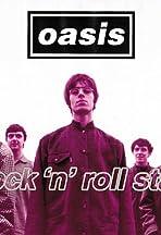 Oasis: Rock 'n' Roll Star