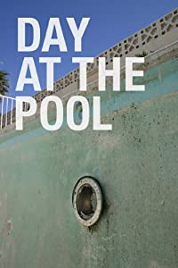 Movie dvd torrent download Day at the Pool [480x800]