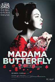 Royal Opera House Live Cinema Season 2016/17: Madama Butterfly (2017)