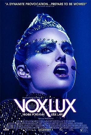 Vox Lux ว็อกซ์ ลักซ์ เกิดมาเพื่อร้องเพลง