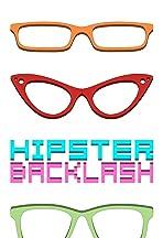 Hipster Backlash