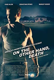 On the Other Hand, Death (2008) Poster - Movie Forum, Cast, Reviews