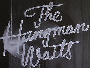 Where to stream The Hangman Waits
