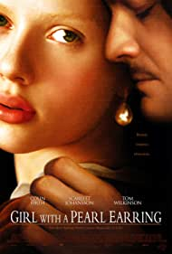 Girl with a Pearl Earring (2004) Poster - Movie Forum, Cast, Reviews