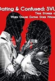 Dating & Confused: SVU Poster