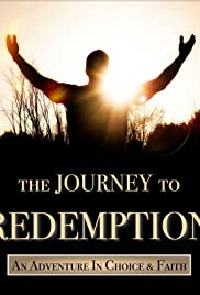 The Journey to Redemption Poster