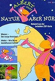 Albert sagt... Natur - aber nur! Poster
